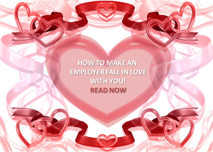How to Make an Employer Love You